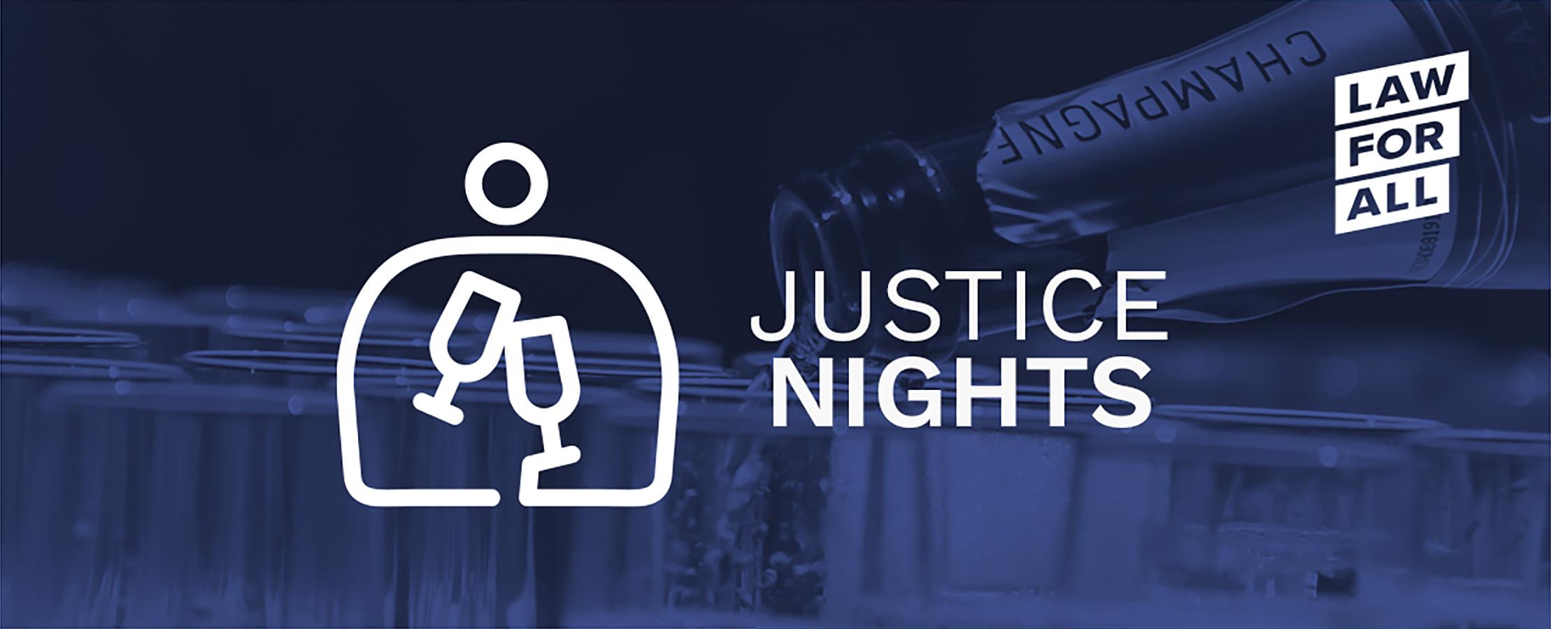 JUSTICE NIGHTS